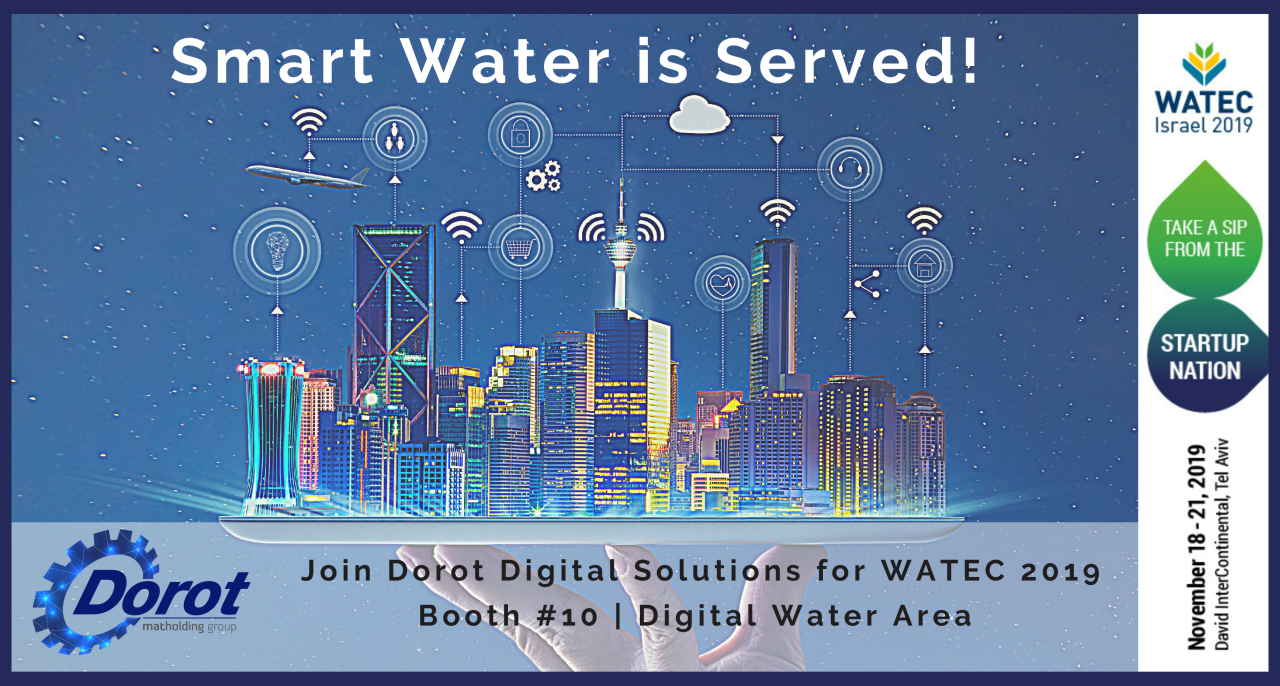 Smart Water is served @ WATEC 2019 by Dorot Digital Solutions